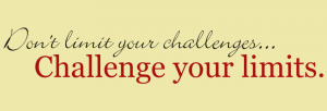 Don't Limit Your Challenges Challenge Your Limits Vinyl Wall Quote