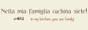 In My Kitchen You Are Family Kitchen Vinyl Lettering