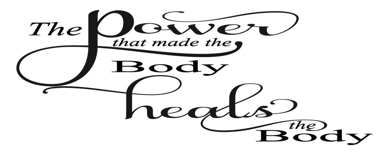 The power that made the body heals the body Custom Wall Quote