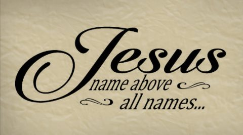 Jesus - Name Above All Names Religious Wall Quote Vinyl Wall Lettering Wall Decal R105