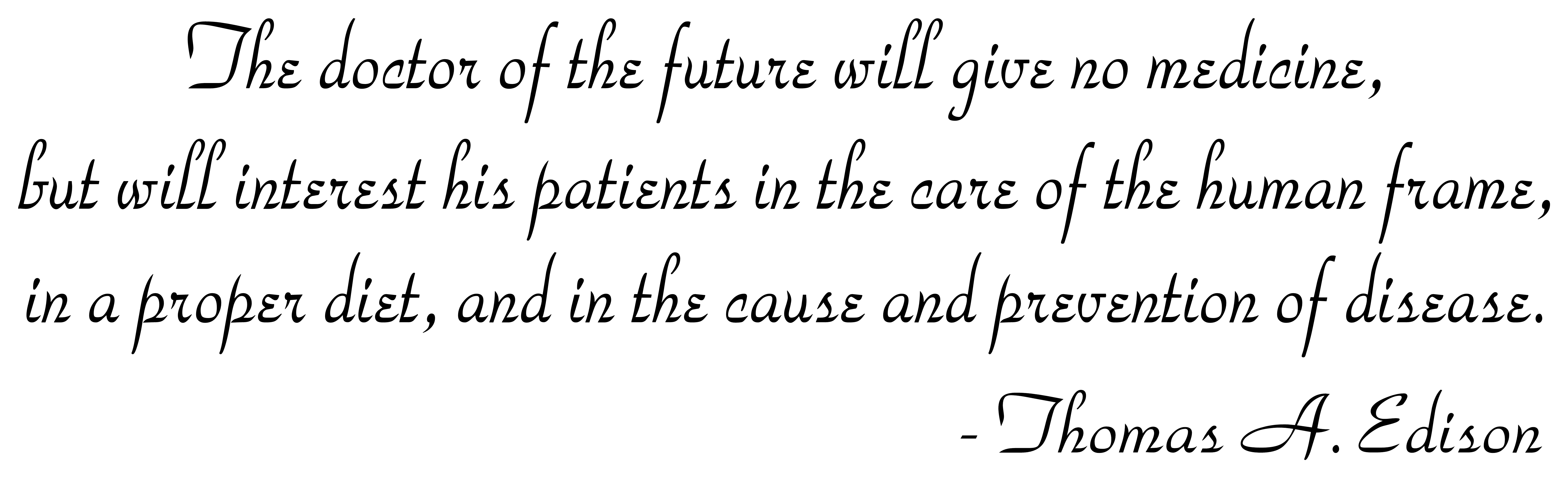 Thomas Edison The Doctor Of The Future Quotevinyl Wall Expressions
