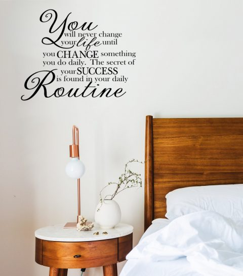 The secret of your success is found in your daily Routine