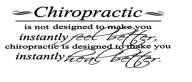 Chiropractic is designed to make you instantly heal better Custom Chiropractic Wall Quote