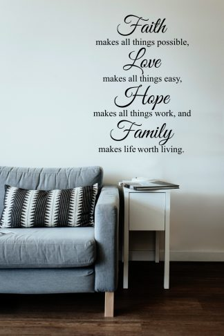 Faith Makes All Things Possible Wall Decal Religious Family wall Quote Vinyl Wall Lettering Custom Color Choice-H101