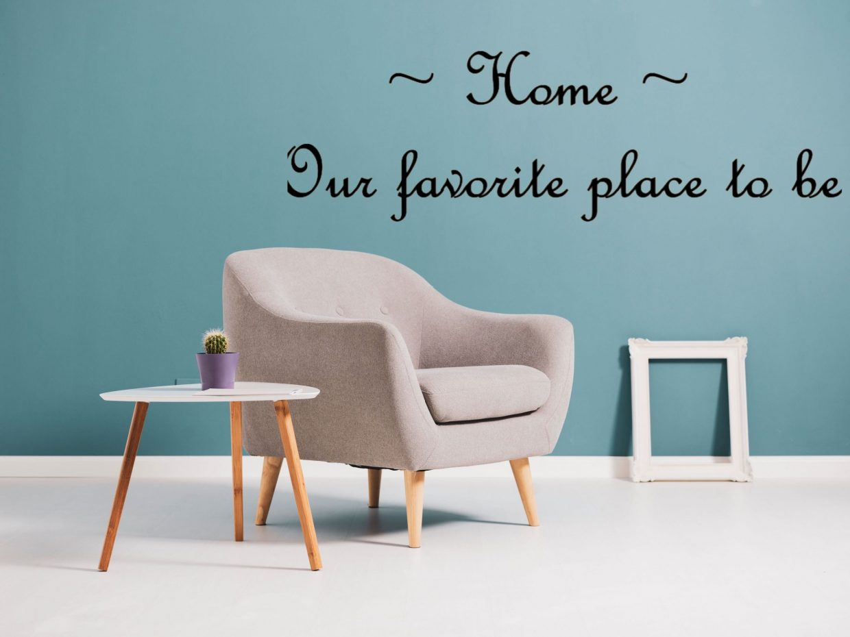 Home Is Our Favorite Place to Be Wall Decal