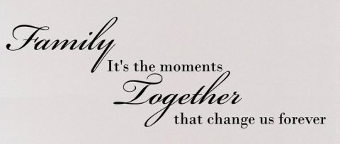 Family It's The Moments Together That Change Us Forever Family Wall Decal