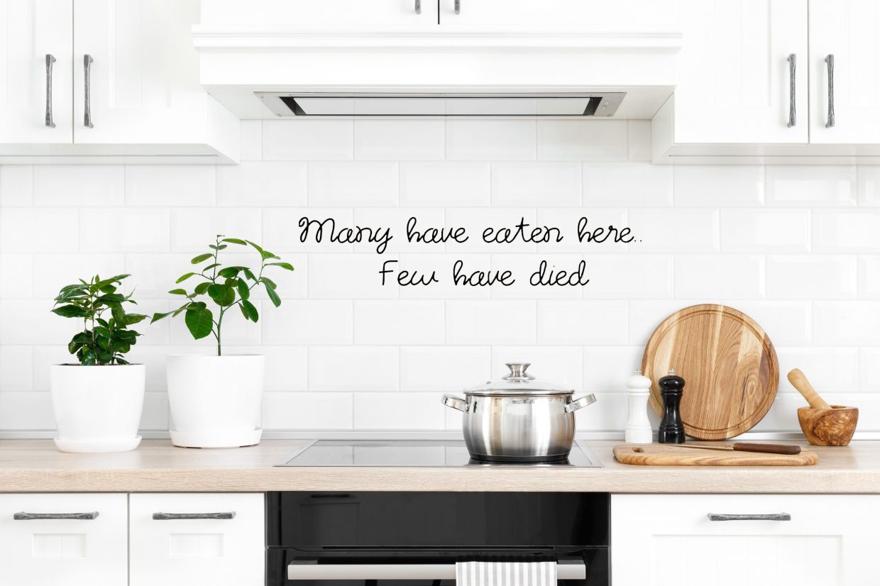 Many Have Eaten Here Few Have Died Kitchen Wall Decal