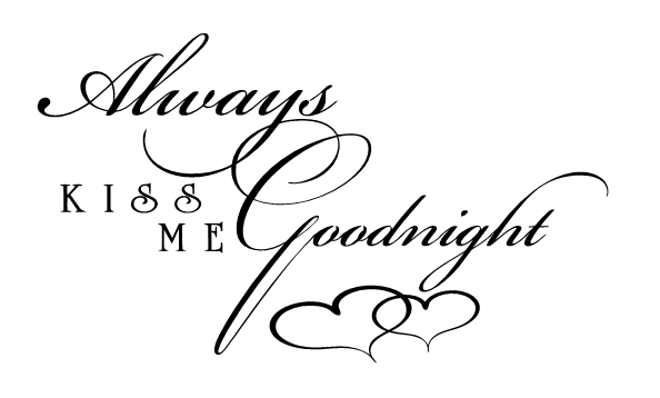 Always Kiss Me Goodnight Romantic Wall Quote Wall Decal With Custom Color Choice Vinyl Lettering For Walls -RR-104