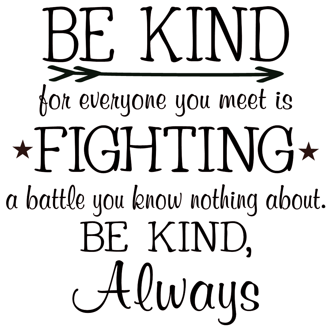 Be Kind To Everyone You Meet Quote Archidev