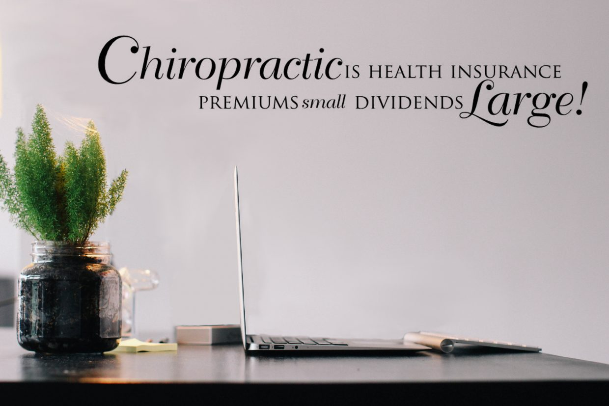 Chiropractic is health insurance Premiums small dividends large