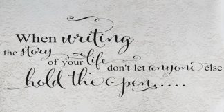 When Writing Your Own Story
