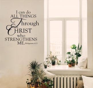 I Can Do All Things Through Christ Religious Wall Decal Church Wall Quote Vinyl Wall Lettering-R-115