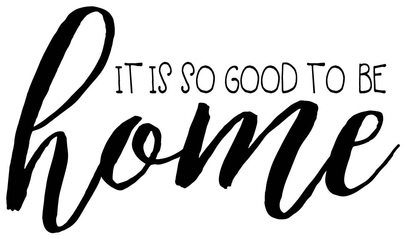 It Is So Good To Be Home Wall Decal With Custom Color Choice Vinyl