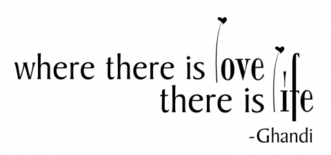 Where There is Love, There is Life Ghandi Wall Quote Wall Decal With Custom Color Choice Vinyl Lettering for Walls-RR-109