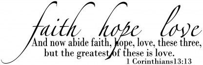 Faith, Hope, Love-Religious wall decal wall quote vinyl lettering R101