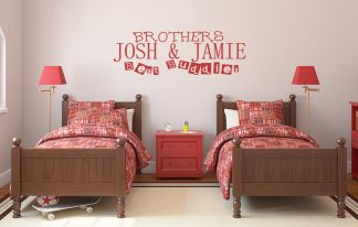 Brothers are Best Buddies with custom name Wall Decal Vinyl Wall Lettering-C-120
